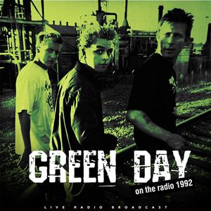 Green Day Best of Live On The Radio 1992
