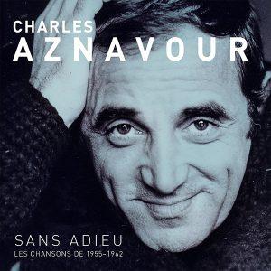 2D_CharlesAznavour_SansAdiueLes Chansons