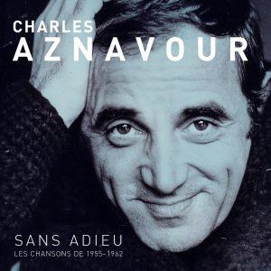 Charles Aznavour - Sans Adieu