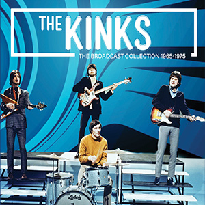 The Kinks The Broadcast Collection 1965 - 1975
